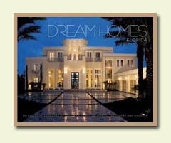 Jim Ross & Ross Design Homes Featured in Dream Homes of Florida